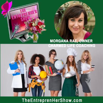 Meet Morgana Rae, Owner Charmed Life Coaching