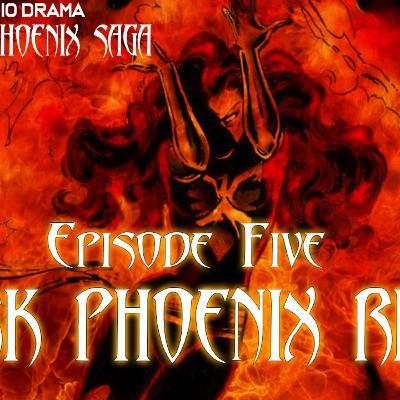 Dark Phoenix Saga Episode 5: Dark Phoenix Rises