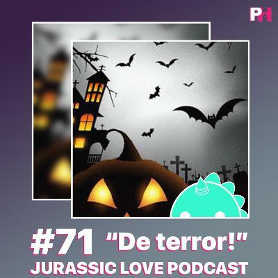 #71 - De terror!