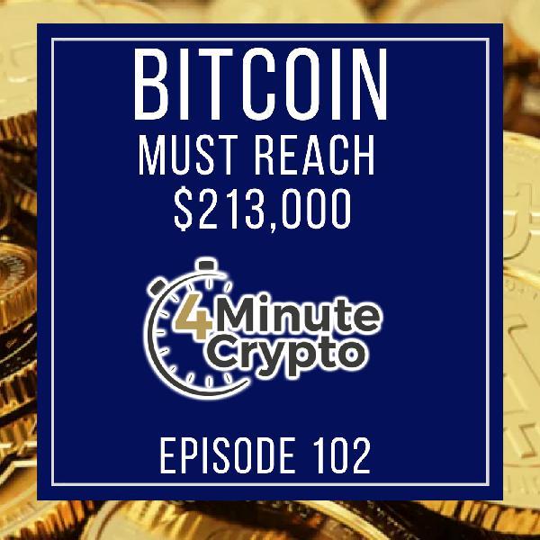 Bitcoin Must Hit $213,000