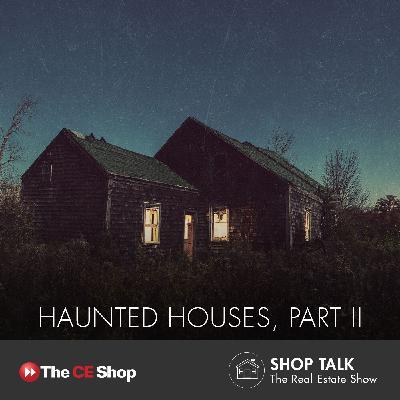 54: Haunted Houses, Part II