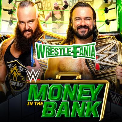 WrestleFania 74: WWE Money in the Bank 2020