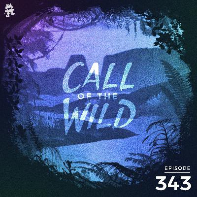 343 - Monstercat: Call of the Wild