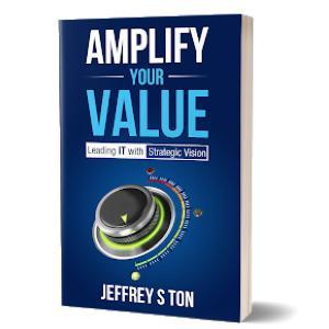 Episode 36: Author and CIO Jeffrey Ton: How IT Leadership Has Evolved