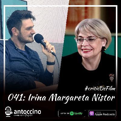 041. Irina Margareta Nistor: La naiba! Aveti mai mult curaj #criticDeFilm