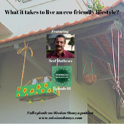 18: What it takes to live an eco-friendly lifestyle?