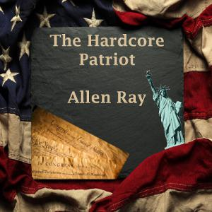 Episode 124 - The Hardcore Patriot Friday Night LIVE