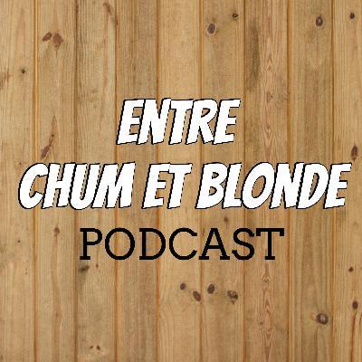 Entre Chum et Blonde - #002
