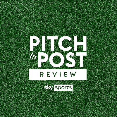 Pitch to Post Review: What does the future hold for Harry Kane? | The race for Europe continues | Chelsea Women's CL final defeat