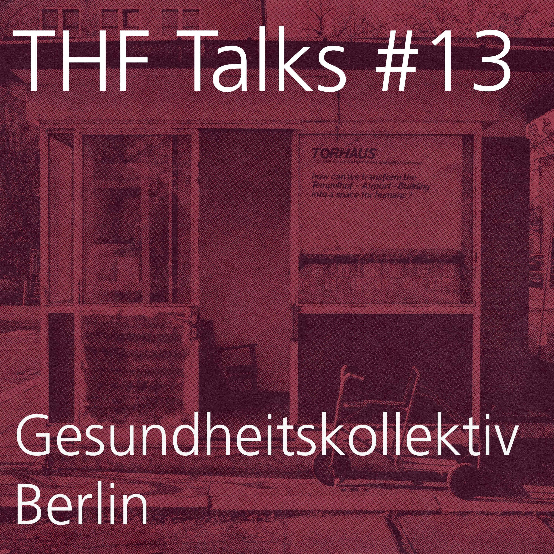 THF Talks # 13 - Gesundheitskollektiv Teil 2
