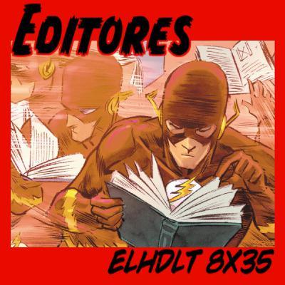 [ELHDLT] 8x35 Editores