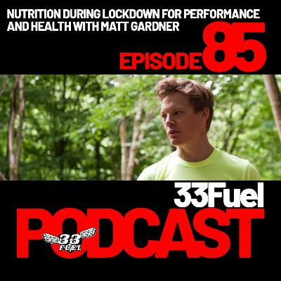 Nutrition during lockdown for health and performance with Matt Gardner