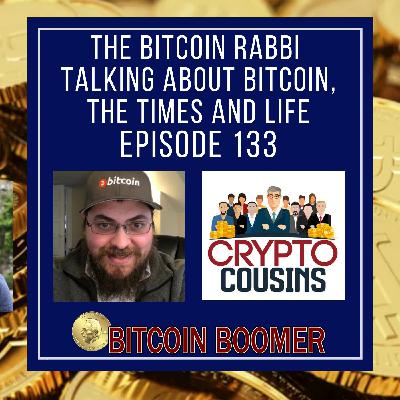 Talking About Life and Bitcoin - Bitcoin Rabbi
