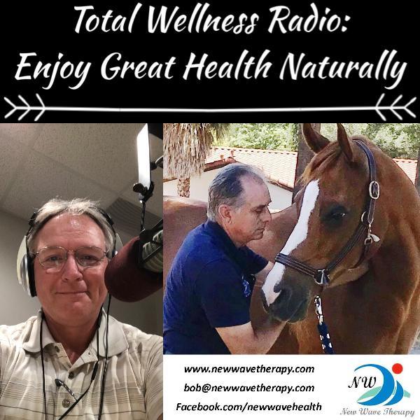 E142 Equine Natural Health w/Bob Burdekin, AES, CHHP & New Wave Therapy