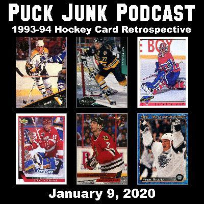 1993-94 Hockey Card Retrospective   #41   1/9/2020
