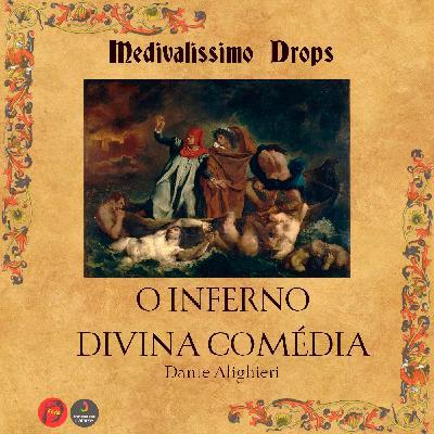 Medievalíssimo Drops: O Inferno (Divina Comédia)