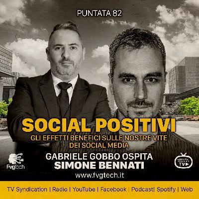 82 - Effetti positivi dei social. Gabriele Gobbo con Ivan Ferrero
