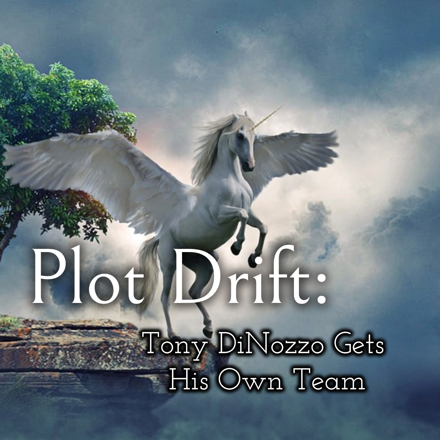 Plot Drift: Tony DiNozzo Gets His Own Team