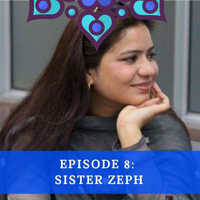 Episode 8 - Sister Zeph