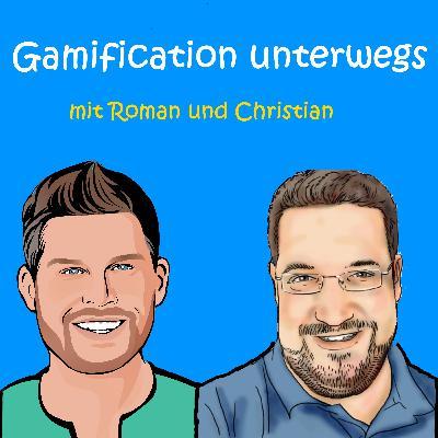 Gamification unterwegs - neuer Podcast und Hinweis in eigener Sache