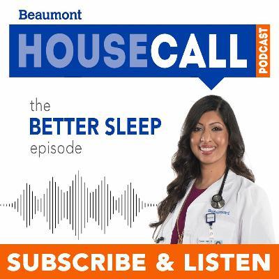 the Better Sleep episode