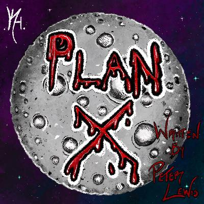 "NoSleep Podcast S14 ""Plan X"" Bonus"
