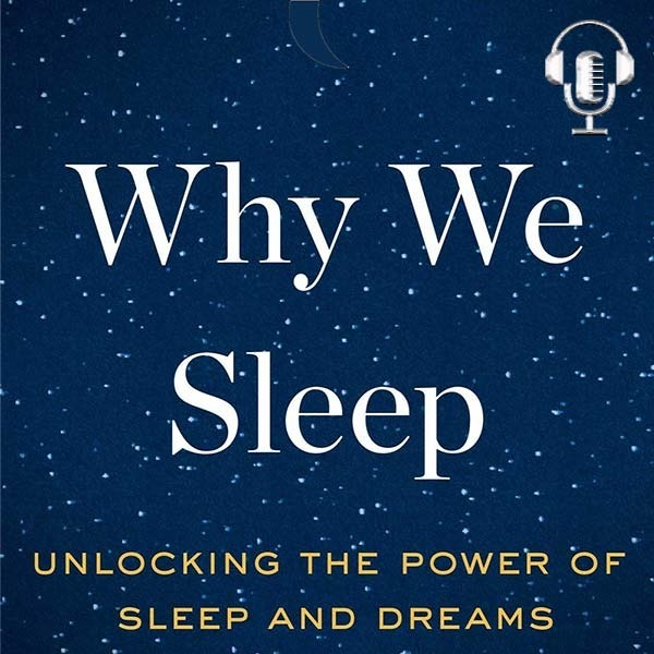 """The Lowest-Hanging Longevity Fruit - """"Why We Sleep"""" ⭐ ⭐ ⭐ Book Review"""