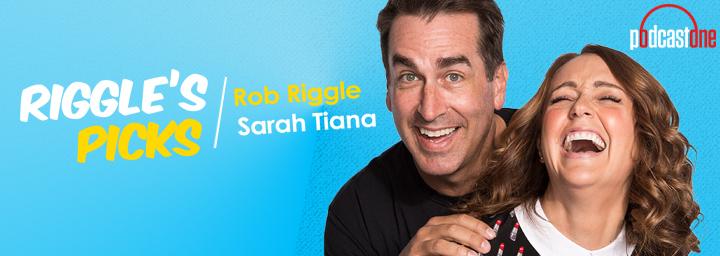 Riggle's Picks with Rob Riggle & Sarah Tiana
