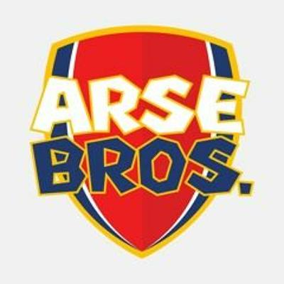 Arsebros Are Back