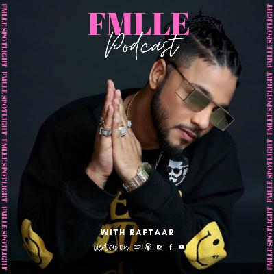 The rise of Indian hip-hop with Raftaar | FMLLE Spotlight |