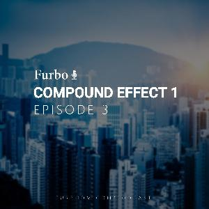 E3: Compound Effect 1