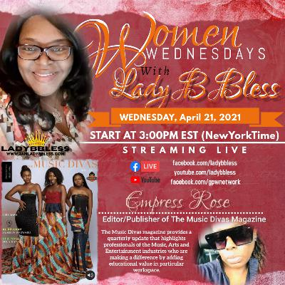 #34 April 21. 2021 (Empress Rose) Women Wednesdays