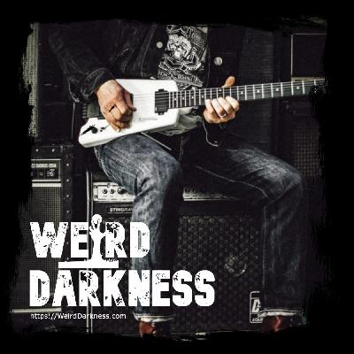 """""""URBAN LEGENDS, TRAGEDIES, AND HAUNTINGS OF ROCK & ROLL"""" #WeirdDarkness"""