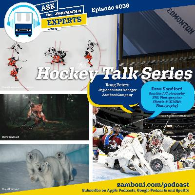 Episode #039: NHL Photographer Dave Sandford
