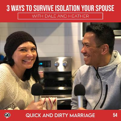 3 Ways to Survive Self Isolation with your Spouse
