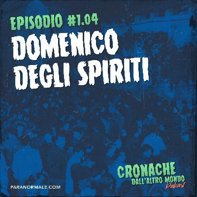 S01 Ep.04 - Domenico degli spiriti