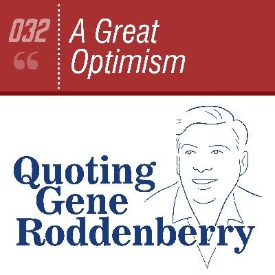 #032 A Great Optimism