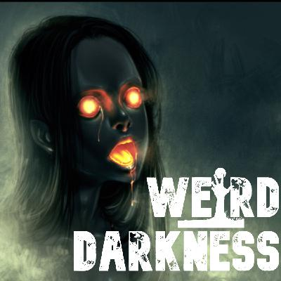 """""""WHY ARE YOU SO POSSESSED WITH ME? #WeirdDarkness"""