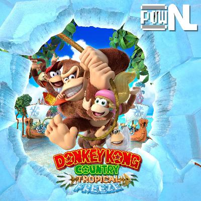 Nintendo POWdcast #120 – Donkey Kong Country: Tropical Freeze