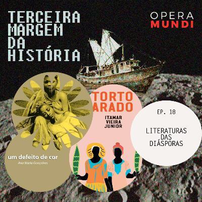T1: Ep. 18: Literaturas das Diásporas