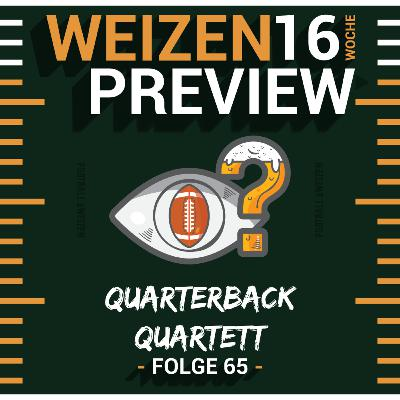 Quarterback Quartett   Weizenpreview Woche 16   S2 E65   NFL Football