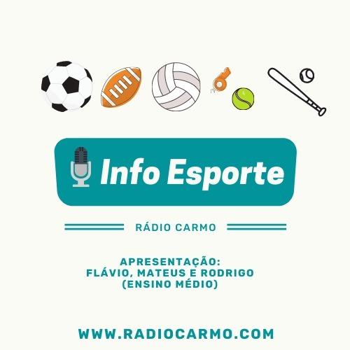 InfoEsporte - Flávio Antônio, Mateus Rodrigues, Rodrigo Júnior e Cláudio Gustavo