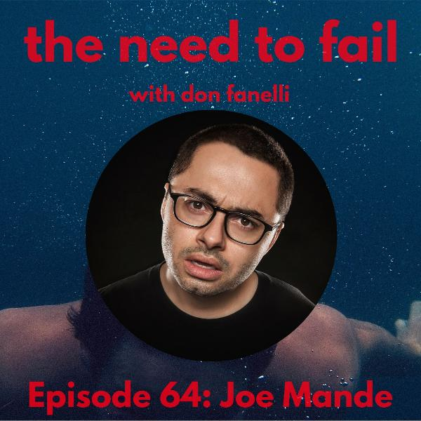 Episode 64: Joe Mande