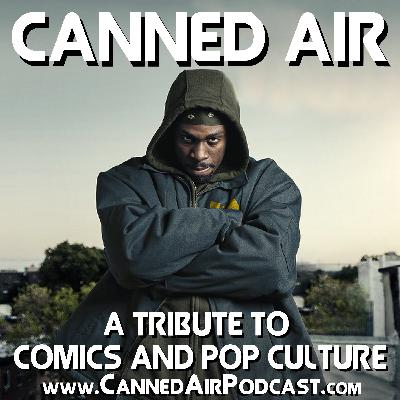 Canned Air #409 A Conversation with Uyoata Udi (Inspectah Deck in the Hulu series 'Wu-Tang: An American Saga')