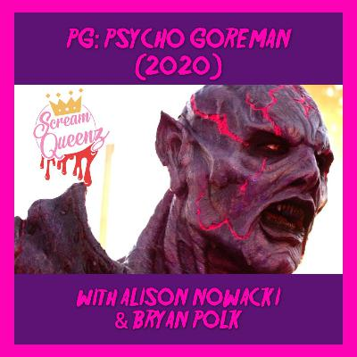 PG: PSYCHO GOREMAN (2020) with ALLISON NOWACKI & BRYAN POLK