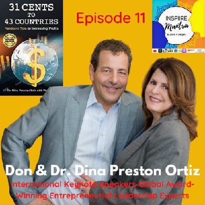 International Keynote Speakers Don, and Dr. Dina Preston Ortiz FT on Inspiire Mantra Show
