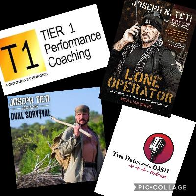 Two Dates and a Dash Podcast Episode 90:  Discovery Channel's Dual Survival Star, Joe Teti