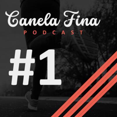 #1 Canela Fina Podcast - Vamos começar a correr! Com Alê Andrian.