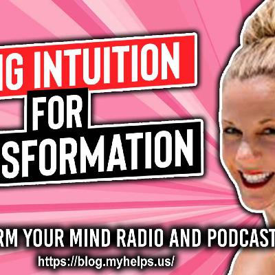 How to Use Intuition in the Transformation of your Business