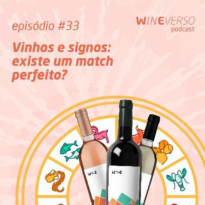 Vinhos e signos: existe um match perfeito?